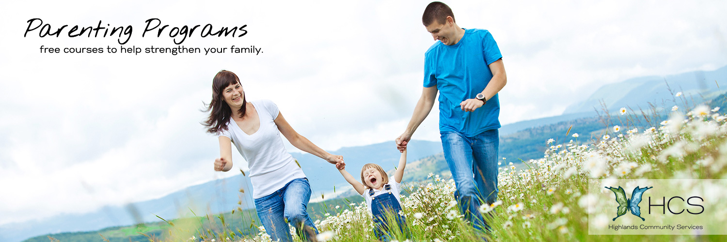HCS offers free parenting programs to help strengthen your family.
